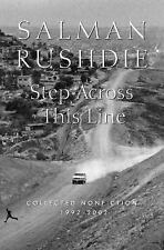 Step Across This Line: Collected Nonfiction 1992-2002 Rushdie, Salman Hardcover