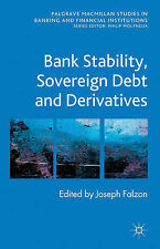 Bank Stability, Sovereign Debt and Derivatives (Palgrave Macmillan Studies in Ba