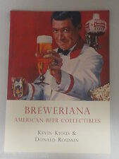 BREWERIANA - AMERICAN BEER COLLECTIBLES by K.KIOUS & D.ROUSSIN - SHIRE BOOK 641