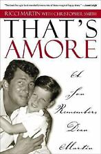 That's Amore: A Son Remembers Dean Martin, Smith, Christopher, Martin, Ricci, Go