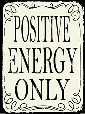 Positive Energy Only Metal Sign, Lifestyle Poster, Modern Office, Den Decor