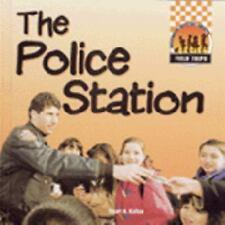 Field Trips: The Police Station Field Trips: 1 Title by Stuart A. Kallen...