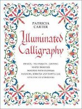 Illuminated Calligraphy by Patricia Carter (1990, Paperback)
