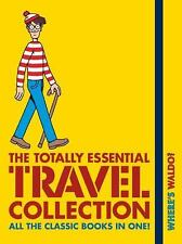 Where's Waldo? the Totally Essential Travel Collection by Martin Handford...