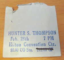 HUNTER S. THOMPSON EUGENE OREGON SPEECH TICKET STUB KEN KESEY MERRY PRANKSTERS