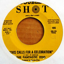 FANTASTIC ZOO - THIS CALLS FOR A CELEBRATION b/w MIDNIGHT SNACK - DOUBLE SHOT 45