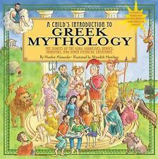 Child's Introduction to Greek Mythology: The Stories of the Gods, Goddesses, Her