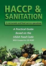 HACCP and Sanitation in Restaurants and Food Service Operations : A Practical...