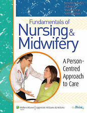 Fundamentals of Nursing and Midwifery: A Person Centered Approach to Care by Je…