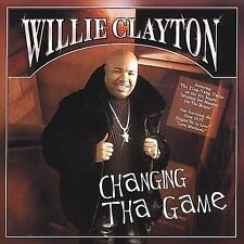 WILLIE CLAYTON (featuring The Ying-Yang Twins) - Changing Tha Game CD