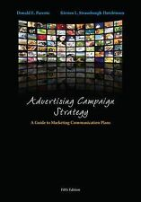 Advertising Campaign Strategy : A Guide to Marketing Communication Plans 5ed