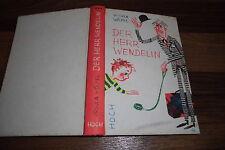 Ursula Wölfel + Illus. Horst Lemke -- der HERR WENDELIN // 1. Auflage 1963