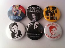 6 Bill Hicks Pin Button badges 25mm Richard Pryor Stand Up It's Just a Ride
