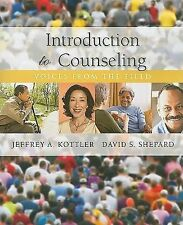 Introduction to Counseling : Voices from the Field by David S. Shepard and J…