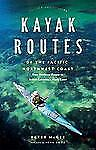 Kayak Routes of the Pacific Northwest Coast: From Northern Oregon to B-ExLibrary