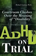 ADHD on Trial: Courtroom Clashes over the Meaning of Disability-ExLibrary