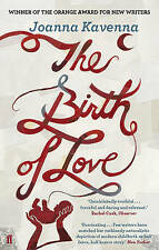 The Birth of Love, Joanna Kavenna, Excellent