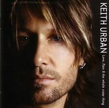 KEITH URBAN / LOVE,PAIN & THE WHOLE CRAZY THING