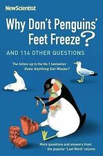 "Why Don't Penguins' Feet Freeze?: And 114 Other Questions, New Scientist, ""AS NE"