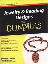 Jewelry and Beading Designs for Dummies by Heather H. Dismore, Tammy Powley...