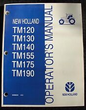 GENUINE NEW HOLLAND TM120 TM130 TM140 TM155 TM175 TM190 TRACTOR OPERATORS MANUAL