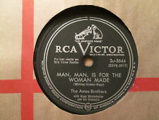 The AMES BROTHERS - Man, Man Is For the Woman Made / Man With Banjo    RCA 78rpm