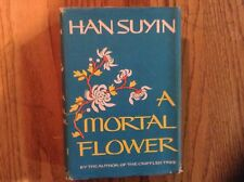A Mortal Flower by Han Suyin 1st US Ed VG/G 20th C China History / Autobiography