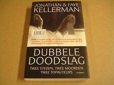 BOEK / DUBBELE DOODSLAG - JONATHAN & FAYE KELLERMAN