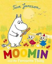 Moomin and the Favourite Thing by Penguin Books (Paperback, 2015) Tove Jansson