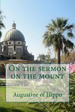 On the Sermon on the Mount by Augustine of Hippo (2013, Paperback, Large Type)