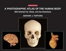 A Photographic Atlas of the Human Body: With Selected Cat, Sheep, and Cow Disse