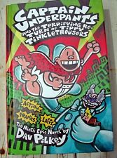Captain Underpants and the Terrifying Return of Tippy Tinkletrousers by Dav...