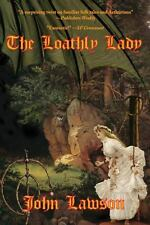 The Loathly Lady by John Lawson (2013, Paperback)