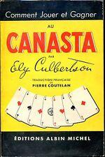 COMMENT JOUER ET GAGNER AU CANASTA - Ely Culbertson 1956