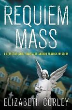 Requiem Mass: A Detective Chief Inspector Andrew Fenwick Mystery (Detective Chie