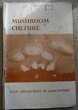 MUSHROOM CULTURE..NSW DEPT OF AGRICULTURE.MAGAZINE.64 PAGES..PB..1966 13 EDITION