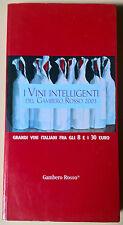 Vini intelligenti del Gambero Rosso - G.R.H., 2003 - L