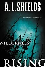 Wilderness Rising A Church Builder Novel)