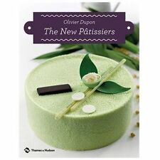 The New Pâtissiers by Olivier Dupon (2013, Hardcover)