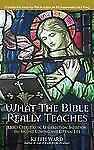 2 BIBLE STUDY BOOKS: WHAT THE BIBLE REALLY TEACHES & WHOSE BIBLE IS IT?