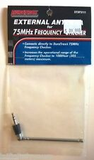 DURATRAX External Antenna for 75MHz Frequency Checker DTXP3111 NEW