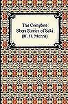 The Complete Short Stories of Saki by Saki and H. H. Munro (2011, Paperback)
