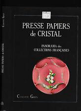 Presse Papiers de Cristal: Panorama des Collections Francaises, Charlotte Green