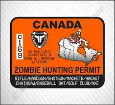 Zombie Hunting Permit Canada Vinyl Sticker Decal Ca Walking Dead Gun Pistol Axe