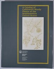 A Catalog of Cultivated Woody Plants of the Southeastern United States USDA, 199
