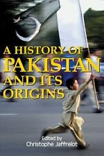 A History of Pakistan and Its Origins (Anthem South Asian Studies)