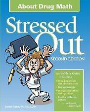Stressed Out About Drug Math, 2nd Edition-ExLibrary