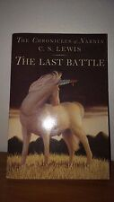 Chronicles of Narnia Ser.: The Last Battle 7 by C. S. Lewis (2008, Paperback)