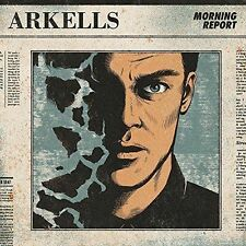 Morning Report [Blister] by Arkells (CD, Aug-2016, Last Gang Records)