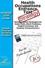 Health Occupations Entrance Test Strategy : Winning Multiple Choice...